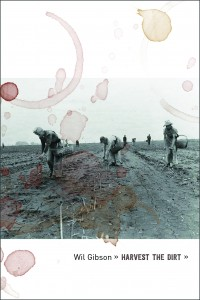 Harvest-the-Dirt-Wil-Gibson-front-cover-border-grey1-200x300